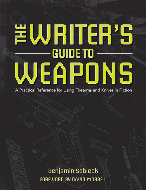 The Writers Guide to Weapons