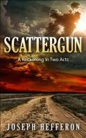 Scattergun Joe Hefferon