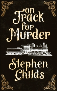 on track for murder stephen childs