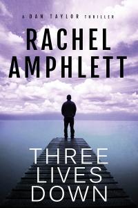 Three Lives Down Rachel Amphlett